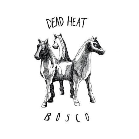 Dea Heat Bosco Life and Death